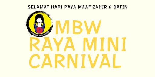 MBW RAYA MINI CARNIVAL 2019