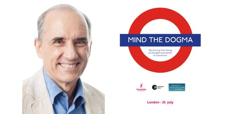 Mind the dogma. My journey from being an evangelical preacher to humanism tickets