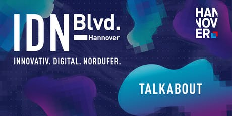 Talkabout @ IDN-Blvd.19 Hannover Tickets