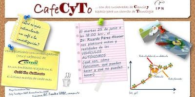 CafeCyTo con dos cucharaditas de ciencia y espacio para un chorrito de tecnología (junio 2019)
