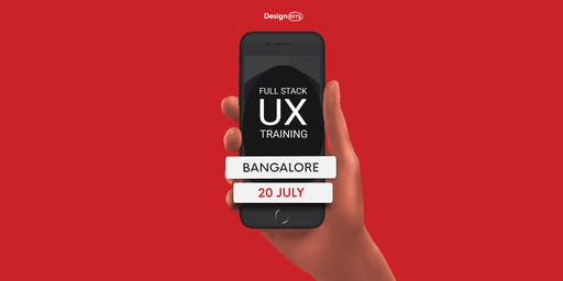 Full Stack UX Design Training in Bangalore (Paid*)