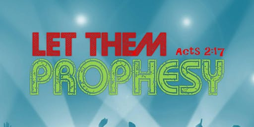 Let Them Prophecy - Youth Talent Show