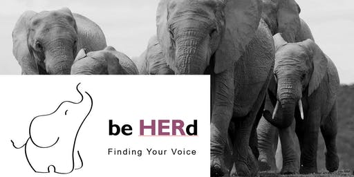Be HERd - Finding your voice