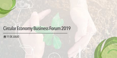 Circular Economy Business Forum 2019  tickets