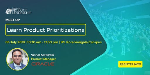 Meet Up - Learn Product Prioritizations
