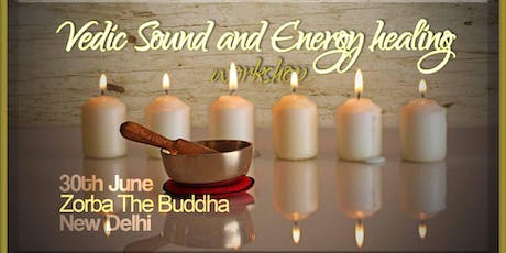 The Sound And Energy Healing Workshop tickets