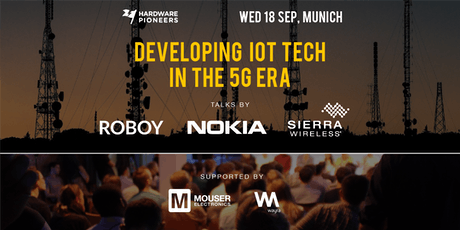 Developing IoT Tech in the 5G Era: Talks by Nokia, Sierra Wireless and Roboy tickets