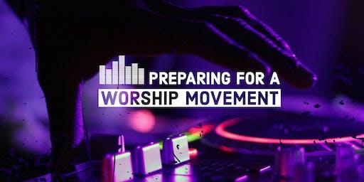 Preparing for a Worship Movement: Awakening School of Worship Teaching