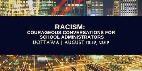 Racism: Courageous Conversations for School Administrators tickets