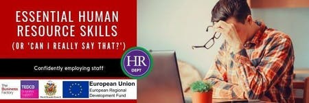 Essential Human Resource Skills (inc 'Can I really say that?') | Wednesday 17th July at 9.30am at Royal Quays Business Centre