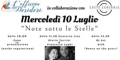 Note sotto le Stelle Cena e Concerto con Gloria Turrini e Francesco Laghi