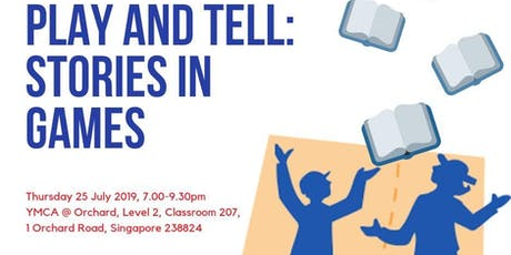 PLAY AND TELL: STORIES IN GAMES - A Story Play Workshop  tickets