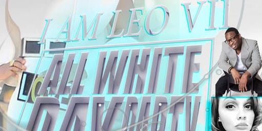 I AM LEO VII ALL WHITE DAY PARTY