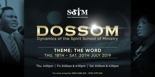 Dynamics of The Spirit School of Ministry (DOSSOM) 2019