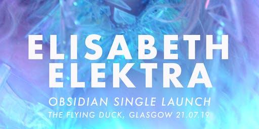 Elisabeth Elektra - Obsidian Single Launch