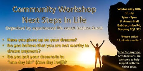Next Steps In Life - Motivational Community Workshop tickets