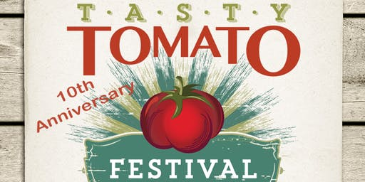 10th Annual Tasty Tomato Festival!