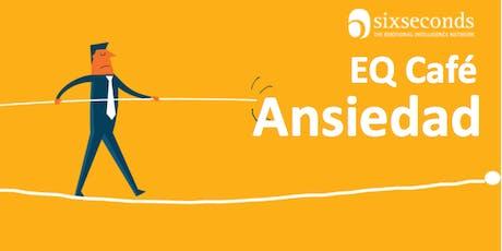 EQ Café: Inteligencia Emocional & Ansiedad (Lima, Perú) boletos