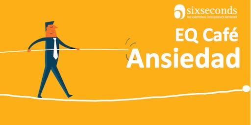 EQ Café: Inteligencia Emocional & Ansiedad (Lima, Perú)