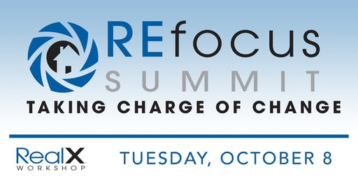 2019 REfocus Summit - TAKING CHARGE OF CHANGE