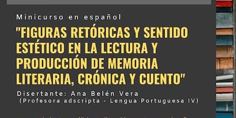 Figuras retóricas y sentido estético en la lectura y producción de memoria literaria, crônica y cuento entradas