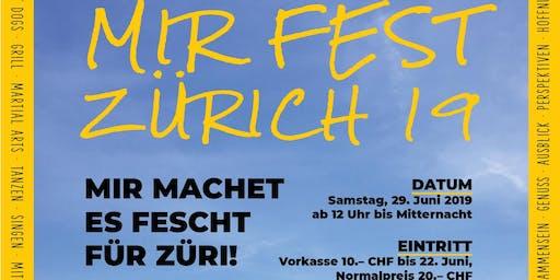 MIR Fest Zürich 2019 - ExperiAeNzG Zurich anew