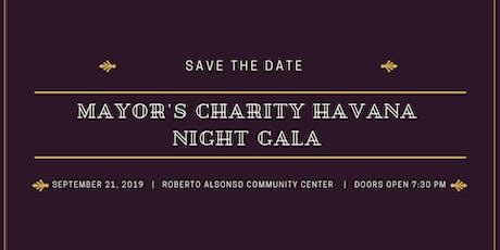 Mayor's Charity Havana Night Gala tickets