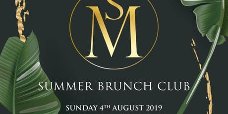 MS Summer Brunch Club  tickets