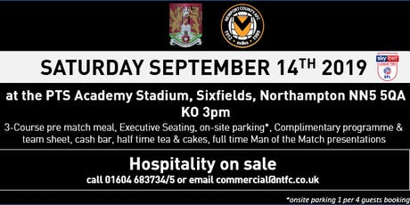 NEWPORT COUNTY HOSPITALITY AT NORTHAMPTON TOWN FOOTBALL CLUB tickets