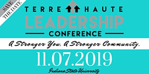 Terre Haute Leadership Conference - A You. A Stronger...