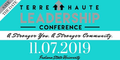 Terre Haute Leadership Conference - A Stronger You. A Stronger Community