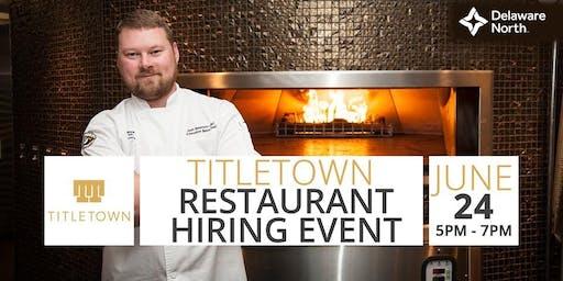 New Titletown Restaurant Hiring Event!