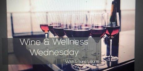 Wine & Wellness  Wednesday tickets