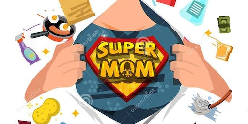 LIFE OF A SUPER MOM