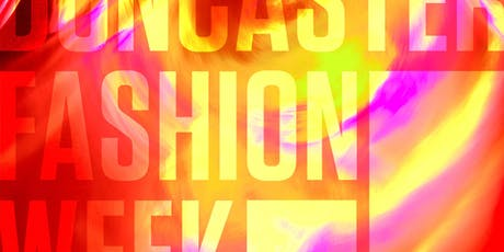 Doncaster Fashion Week tickets