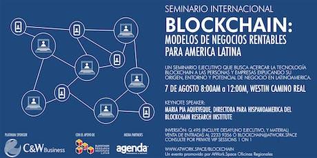BLOCKCHAIN: Modelos de Negocios Rentables para America Latina boletos