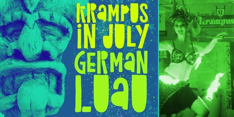 Krampus in July - German Luau 2019 tickets