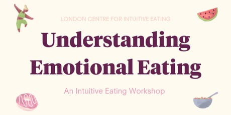 Understanding Emotional Eating - Edinburgh Workshop tickets