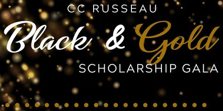 C.C. Russeau Black & Gold Scholarship Gala 2019 tickets