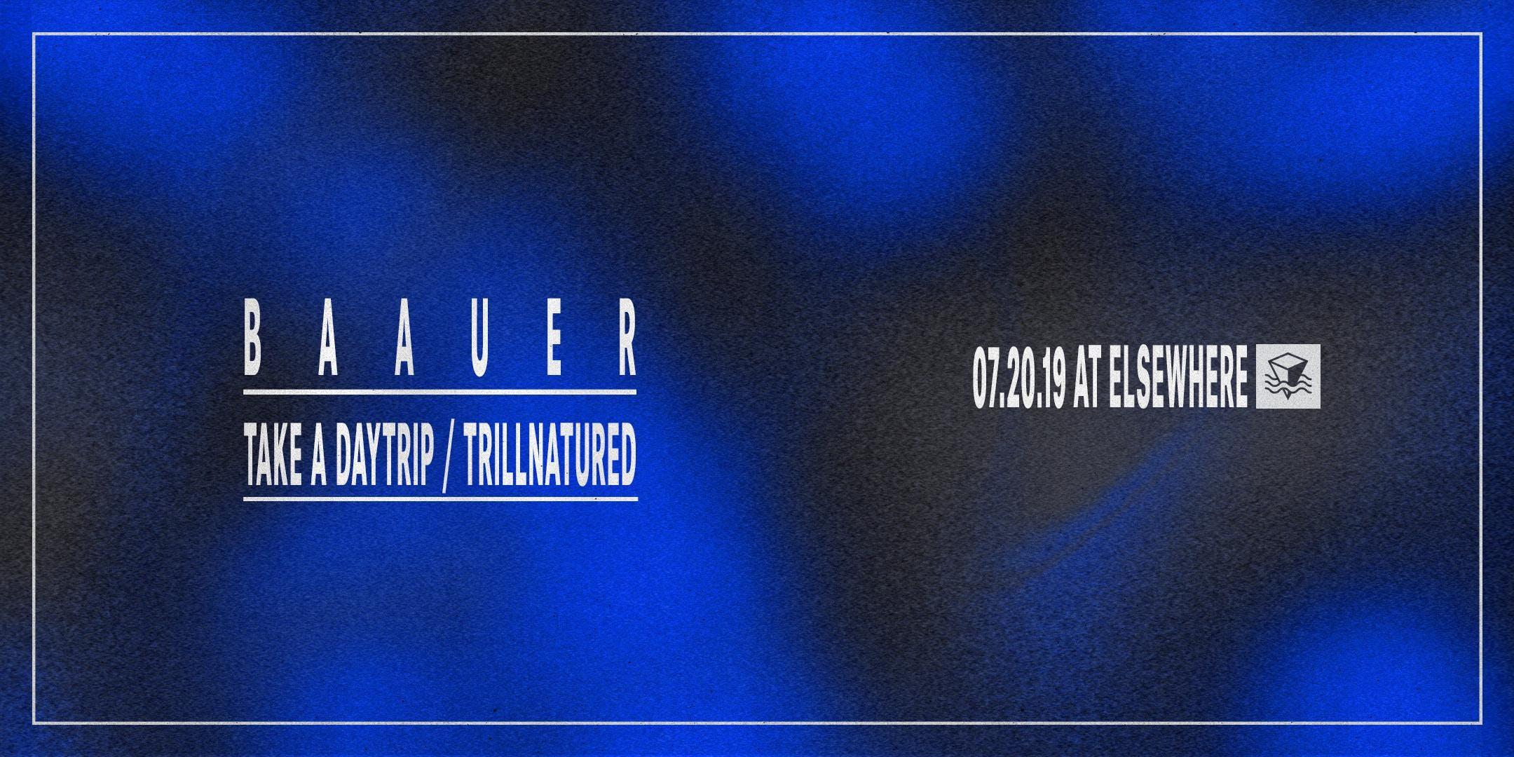 Baauer, Take a Daytrip & Trillnatured