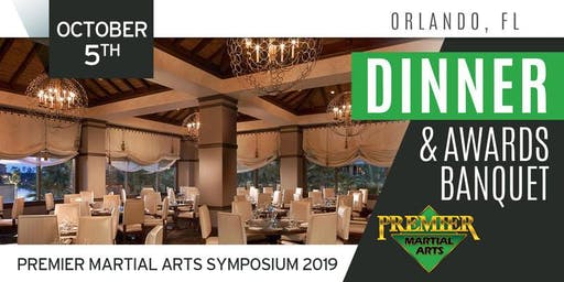 Premier Martial Arts Symposium 2019 - Dinner