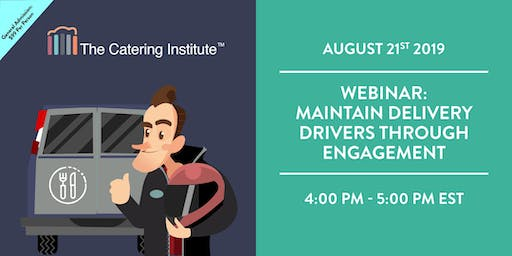 MAINTAIN DELIVERY DRIVERS THROUGH ENGAGEMENT-WEBINAR