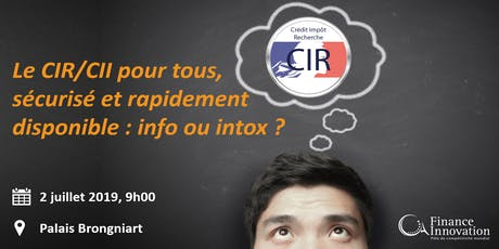 Le CIR/CII pour tous, sécurisé et rapidement disponible : info ou intox ? billets