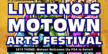 THE LIVERNOIS MOTOWN ARTS FESTIVAL tickets