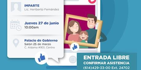 """Conferencia """"La Familia y empleo en tiempos del Facebook"""" boletos"""
