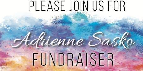 Adrienne Sasko Fundraiser tickets