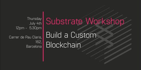 Parity Substrate Workshop: Build a Custom Blockchain entradas