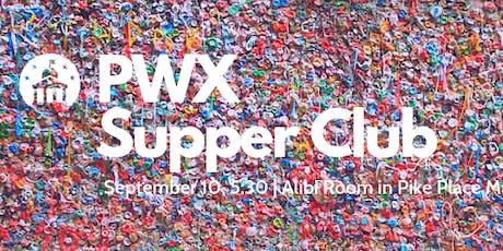 PWX Supper Club tickets