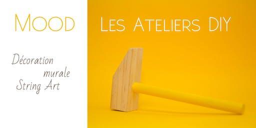 MOOD - Les Ateliers DIY #2