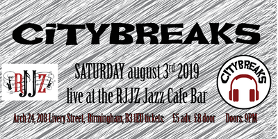 Citybreaks LIVE at RJJZ